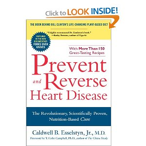 Esselstyn - Prevent and Reverse Heart Disease
