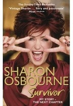 Sharon Osbourne Survivor: My Story-The Next Chapter